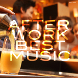 After Work Best Music by Various Artists mp3 download