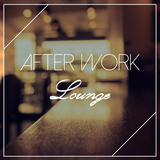 After Work Lounge by Various Artists mp3 download
