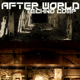 After World Techno Comp by Various Artists mp3 download