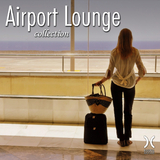Airport Lounge Collection by Various Artists mp3 download
