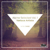 Alpine Selected, Vol. 1 by Various Artists mp3 download