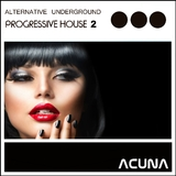 Alternative Underground Progressive House 2 by Various Artists mp3 download