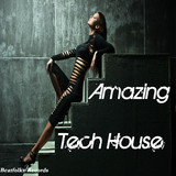 Amazing Tech House by Various Artists mp3 download