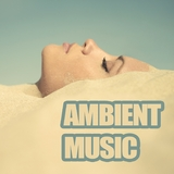 Ambient Music by Various Artists mp3 download