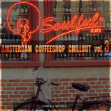 Amsterdam Coffeeshop Chillout, Vol. 3 by Various Artists mp3 download
