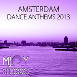 Amsterdam Dance Anthems 2013 by Various Artists mp3 download