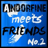 Andorfine Meets Friends No. 2 by Various Artists mp3 download