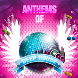 Anthems of Deep House by Various Artists mp3 download