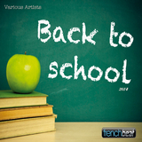 Back to School 2014 by Various Artists mp3 download