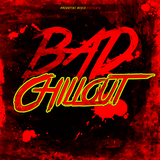 Bad Chillout by Various Artists mp3 download