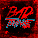 Bad Trance by Various Artists mp3 download
