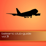 Balearic Club Guide Vol.3 by Various Artists mp3 download