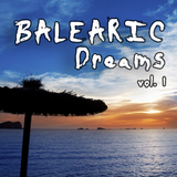 Balearic Dreams Vol. 1 by Various Artists mp3 download