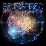 Be Inspired Best of Deephouse by Various Artists mp3 download