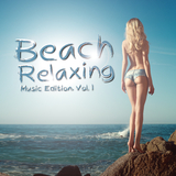 Beach Relaxing Music Edition, Vol. 1 by Various Artists mp3 download