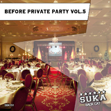 Before Private Party, Vol. 5 by Various Artists mp3 download