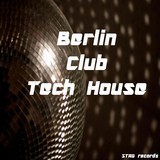 Berlin Club Tech House by Various Artists mp3 download