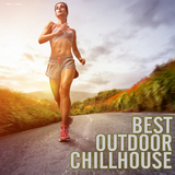 Best Outdoor Chillhouse by Various Artists mp3 download