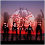 Best Sundowner Chill and Deephouse by Various Artists mp3 download