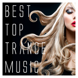 Best Top Trance Music by Various Artists mp3 download