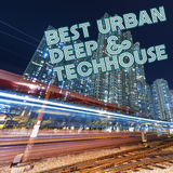 Best Urban Deep & Techhouse by Various Artists mp3 download
