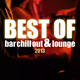 Various Artists Best of Bar Chill Out & Lounge 2013