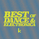 Best of Dance & Electronica by Various Artists mp3 download