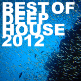 Best of Deep House 2012 by Various Artists mp3 downloads