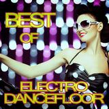 Best of Electro Dancefloor by Various Artists mp3 download