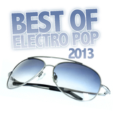 Best of Electro Pop 2013 by Various Artists mp3 download