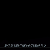 Best of Hardtechno & Schranz 2012 by Various Artists mp3 download