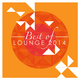 Various Artists Best of Lounge 2014