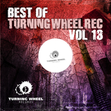 Best of Turning Wheel Rec, Vol. 13 by Various Artists mp3 download