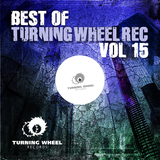 Best of Turning Wheel Rec, Vol. 15 by Various Artists mp3 download