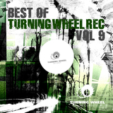 Best of Turning Wheel Rec, Vol. 9 by Various Artists mp3 download