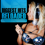 Biggest Hits Reloaded by Various Artists mp3 download
