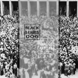 Black Series 006 by Various Artists mp3 download
