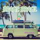 Various Artists Brasil Brasil - Chill Lounge Music Deluxe Vol.1