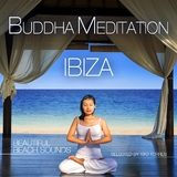 Buddha Meditation Ibiza - Beautiful Beach Sounds by Various Artists mp3 download