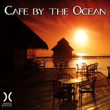 Cafe By the Ocean by Various Artists mp3 download