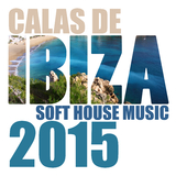 Calas de Ibiza - Soft House Music 2015 by Various Artists mp3 download