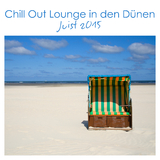 Chill Out Lounge in den Dünen - Juist 2015 by Various Artists mp3 download
