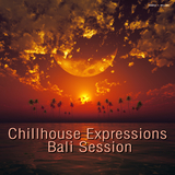 Chillhouse Expressions Bali Session by Various Artists mp3 download