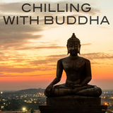 Chilling with Buddha by Various Artists mp3 download