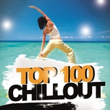 Chillout Top 100 by Various Artists mp3 download