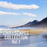 Chillscapes Collection, Vol. 1 by Various Artists mp3 download