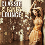Classic & Fancy Lounge by Various Artists mp3 download