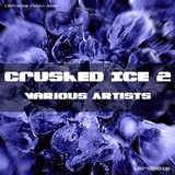 Crushed Ice, Vol. 2 by Various Artists mp3 download