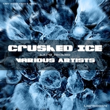 Crushed Ice by Various Artists mp3 download