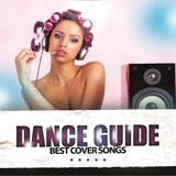 Dance Guide Best Cover Songs by Various Artists mp3 download